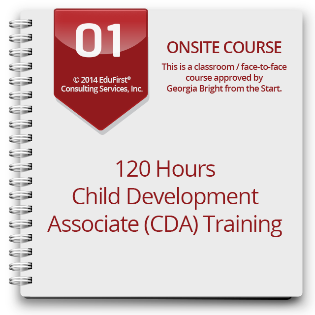 120 hours child development associate (cda) training