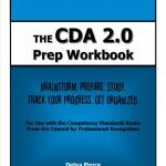 The CDA 2.0 Prep Workbook